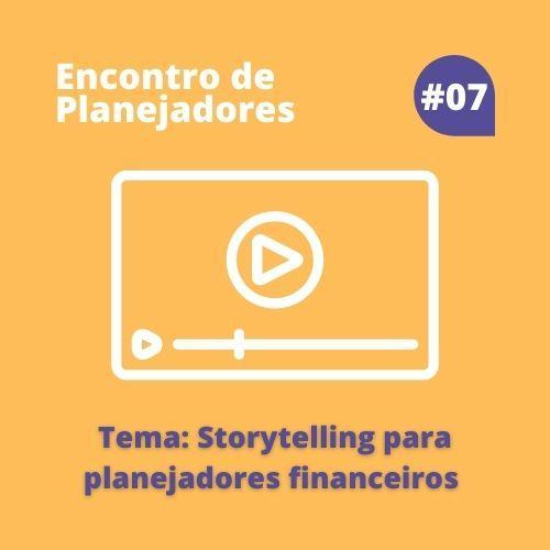 Storytelling para Planejadores Financeiros